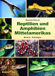 Reptilien und Amphibien Mittelamerikas - Band 2